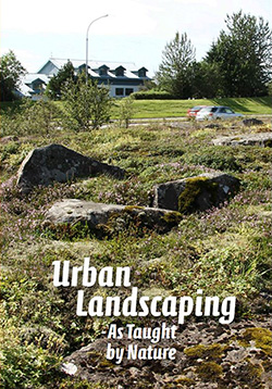 Urban Landscaping - as taught by nature